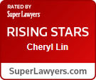 Rated by Super Lawyers - Rising Stars - Cheryl Lin - SuperLawyers.com